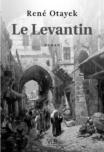 Au Levant, interroger l'histoire, éclairer le présent